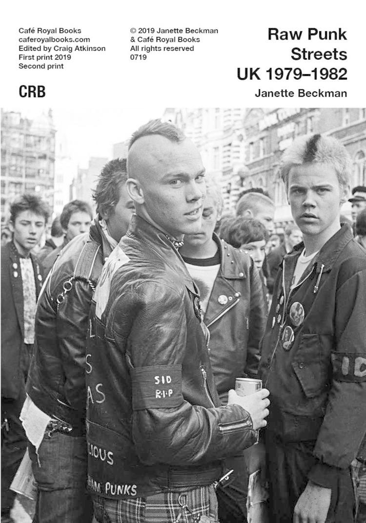 Café Royal Books • Janette Beckman - Raw Punk Streets UK 1979-1982-1