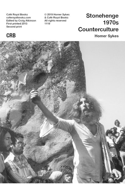 Café Royal Books • Homer Sykes - Stonehenge 1970s Counterculture