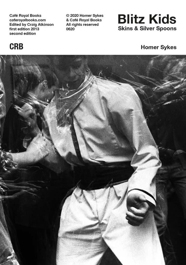 Café Royal Books • Homer Sykes - Blitz Kids Skins & Silver Spoons-1
