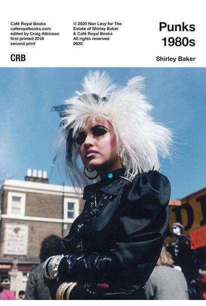 Café Royal Books • Shirley Baker - Punks 1980s