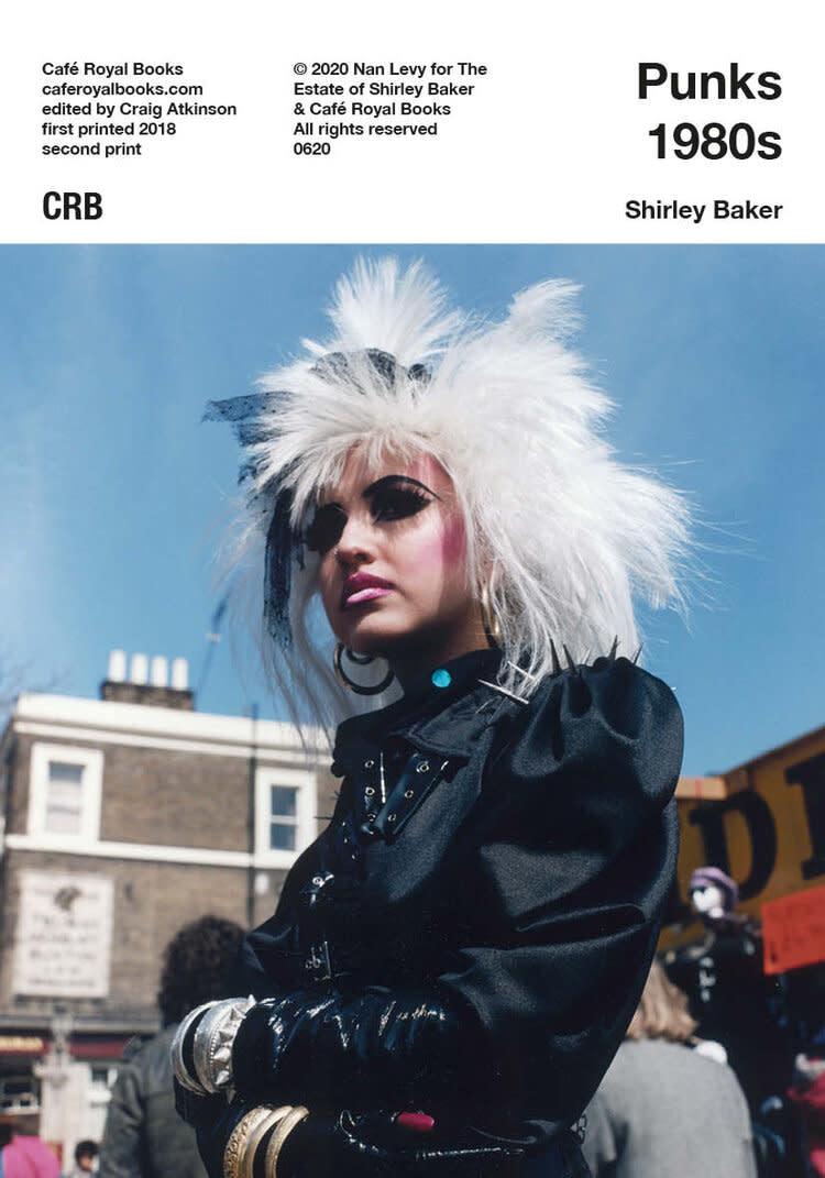 Café Royal Books • Shirley Baker - Punks 1980s-1