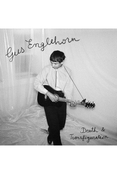 Gus Englehorn • Death & Transfiguration