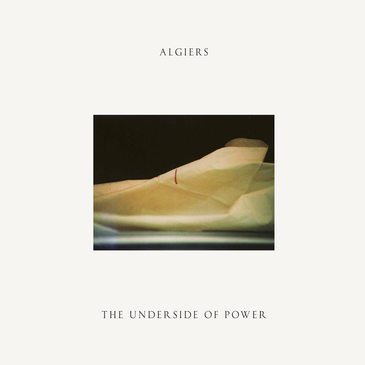 Algiers • The Underside Of Power-1