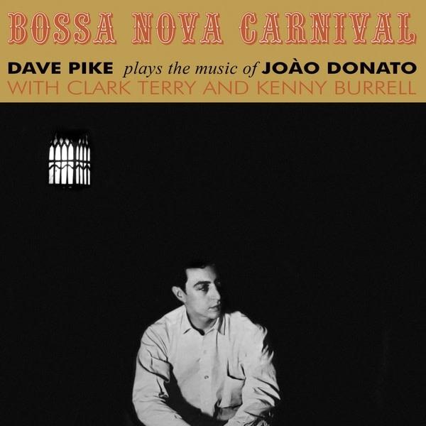 Dave Pike • Bossa Nova Carnival-1