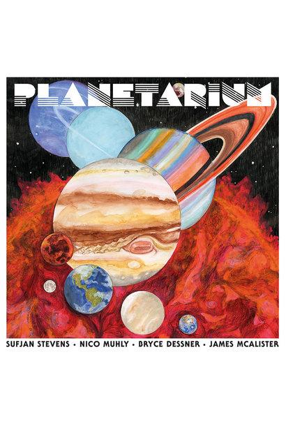 Sufjan Stevens, Nico Muhly, Bryce Dessner, James McAlister •  Planetarium