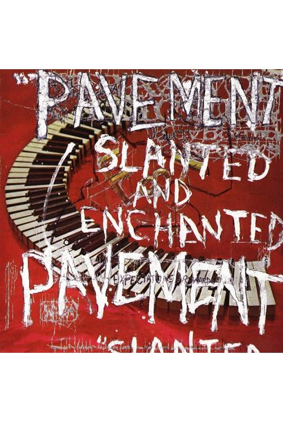 Pavement • Slanted and Enchanted