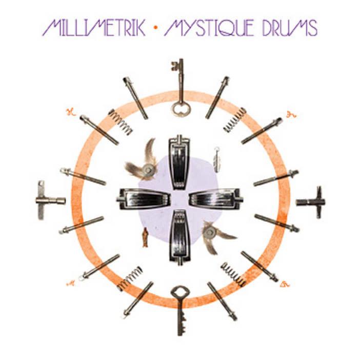 Millimetrik • Mystique Drums (10e anniversaire)-1
