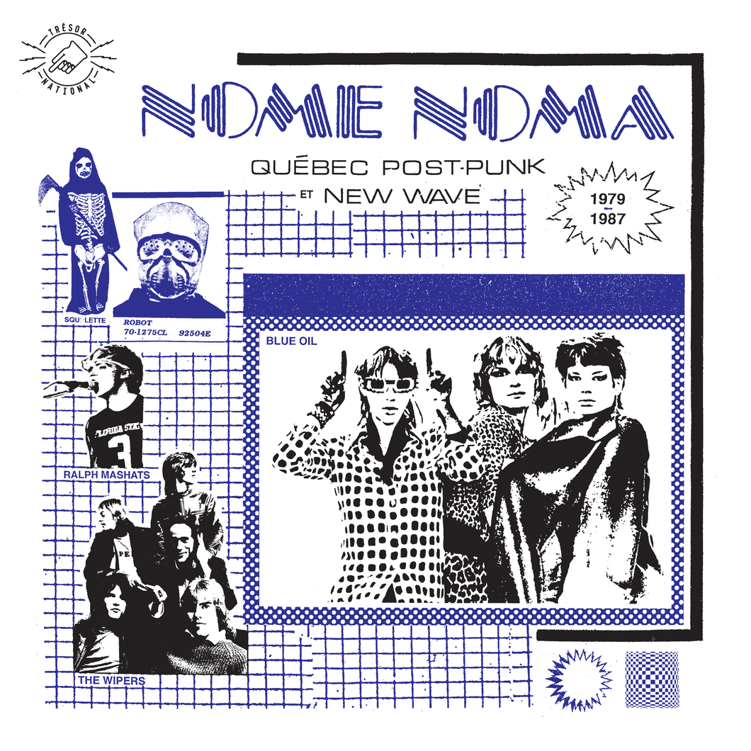 Artistes Variés • Nome Noma - Québec Post Punk et New Wave 1979-1987-1