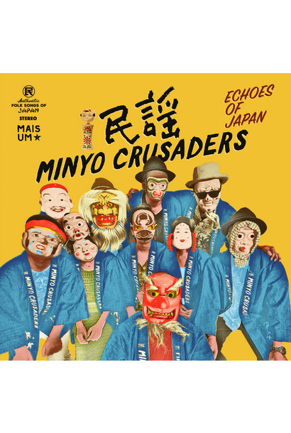 Minyo Crusaders • Echoes Of Japan