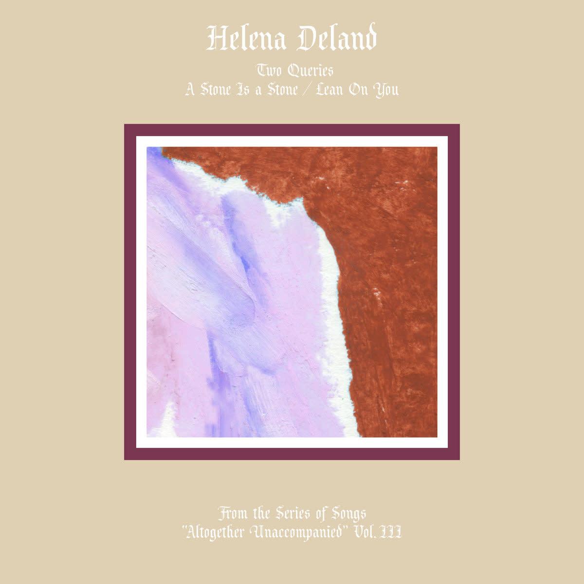 Helena Deland • Altogether Unaccompanied Vol. III & IV-1