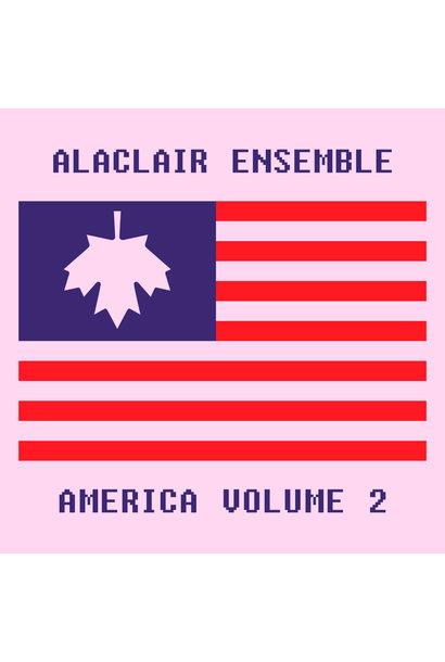 Alaclair Ensemble • America Volume 2