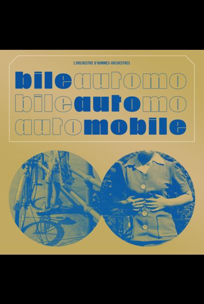 L'Orchestre d'Hommes-Orchestres • Bile automobile