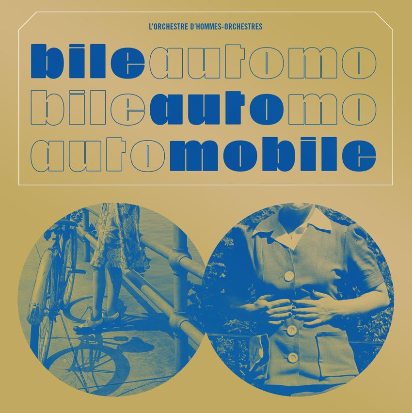 L'Orchestre d'Hommes-Orchestres • Bile automobile-1