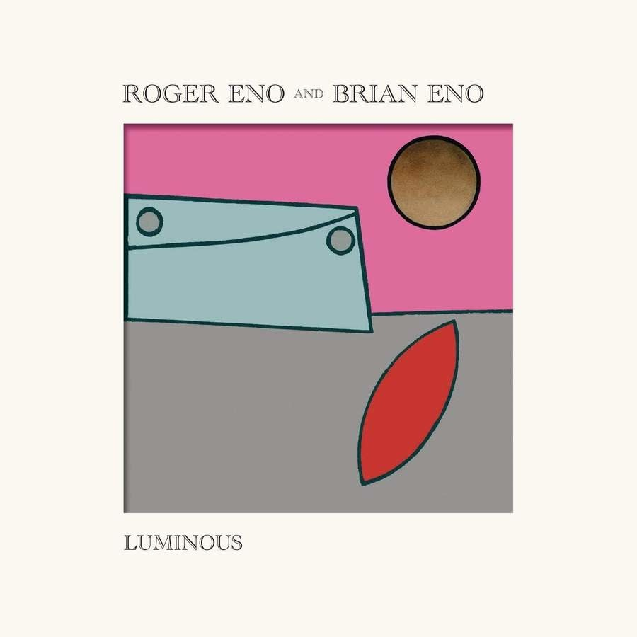 Roger & Brian Eno • Luminous-1