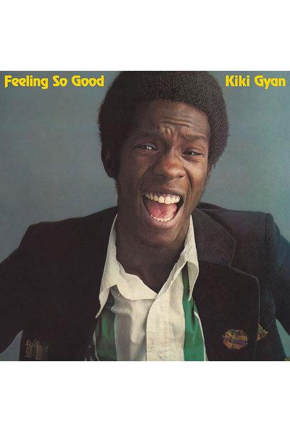 Kiki Gyan • Feeling So Good
