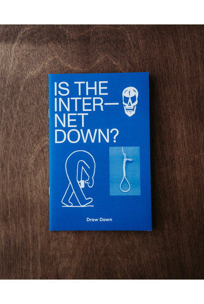 Is The Internet Down? • Draw Down