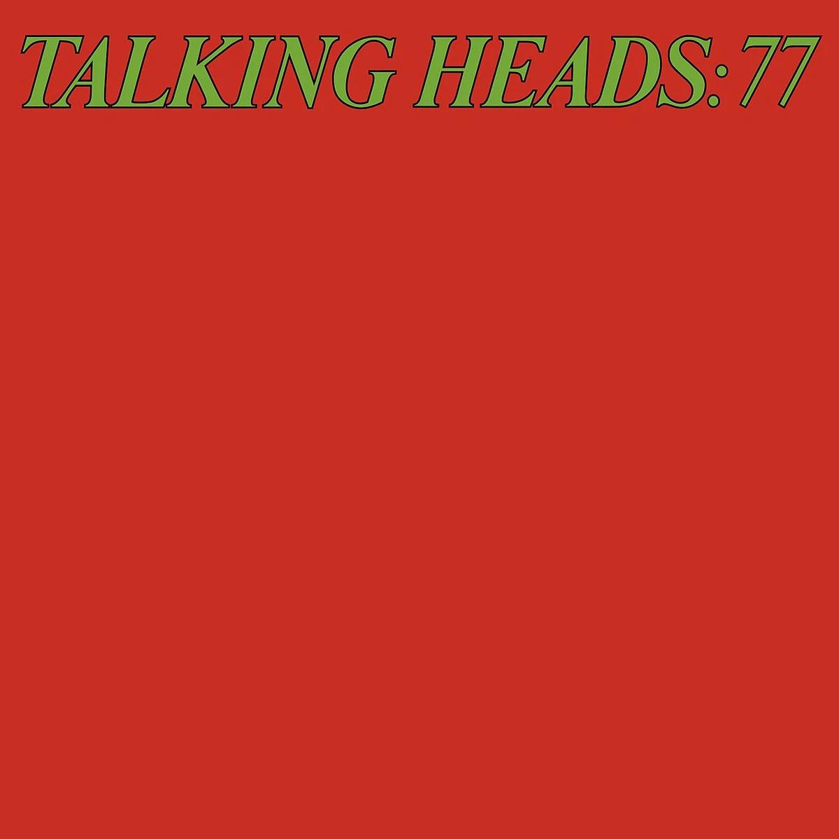 Talking Heads • Talking Heads: 77-1