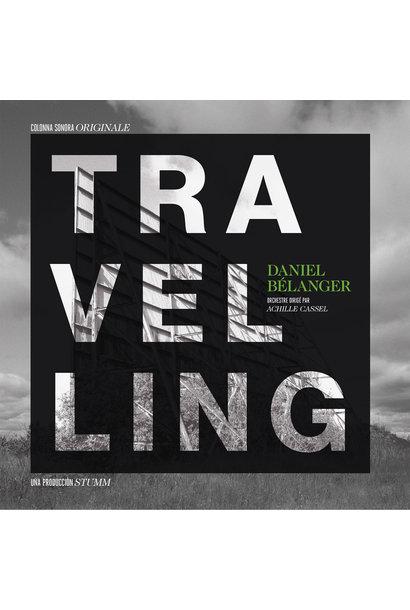 Daniel Bélanger • Travelling