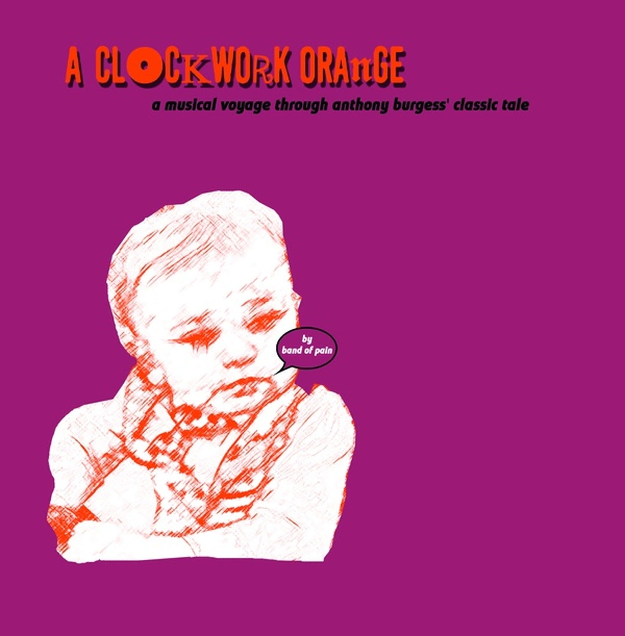 Band Of Pain • A Clockwork Orange (An Imaginary Soundtrack To The Book) (RSD2020)-1