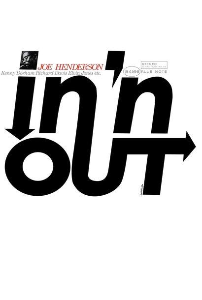 Joe Henderson • In 'N Out