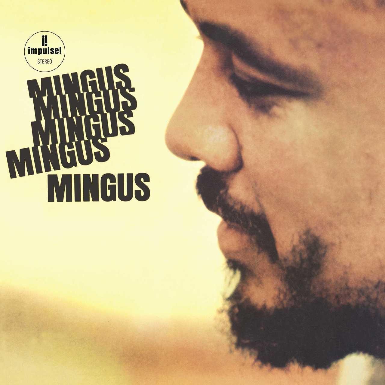 Charles Mingus • Mingus Mingus Mingus Mingus Mingus-1