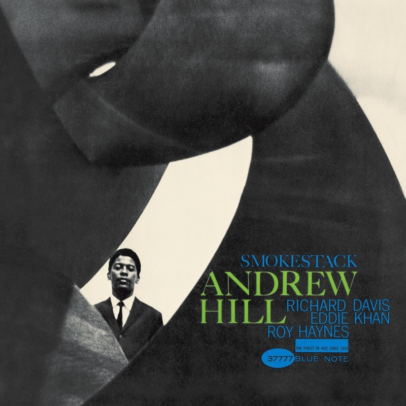 Andrew Hill • Smoke Stack-1