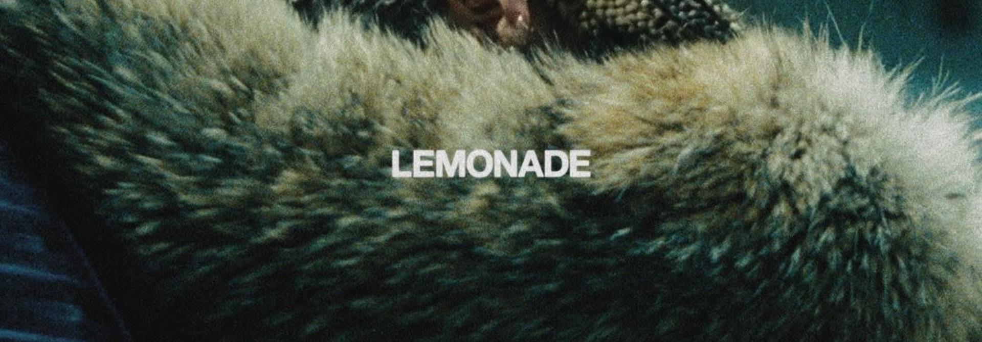 Beyoncé • Lemonade
