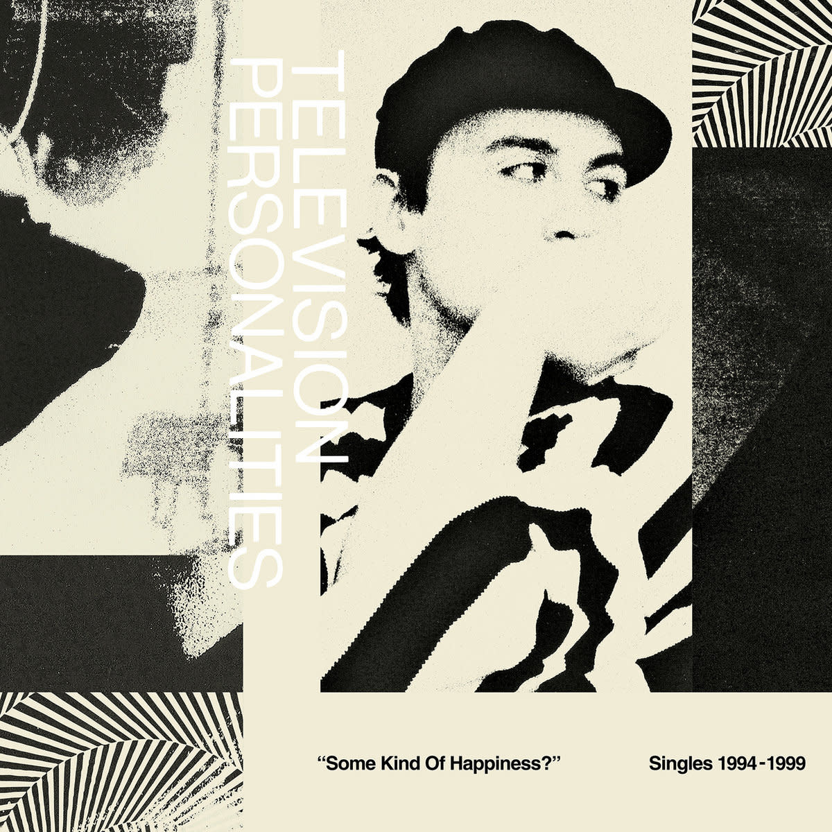 "Television Personalities • ""Some Kind Of Happiness?"" 1994​-​1999-1"