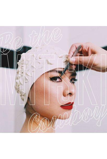 Mitski • Be The Cowboy