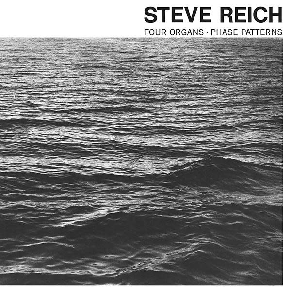 Steve Reich • Four Organs / Phase Patterns-1