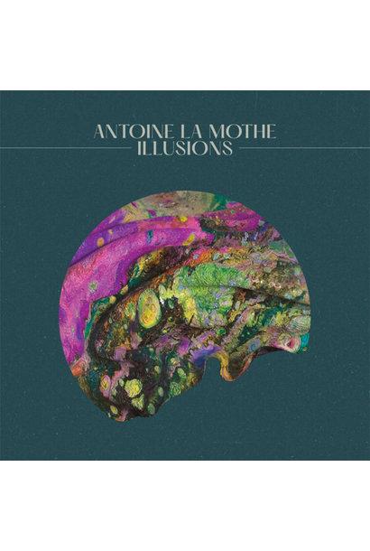 Antoine La Mothe • Illusions