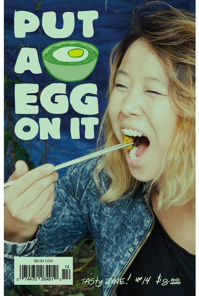 Put A Egg On It • Issue 14, Autumn 2017