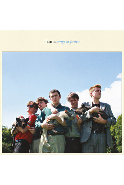 Shame • Songs Of Praise