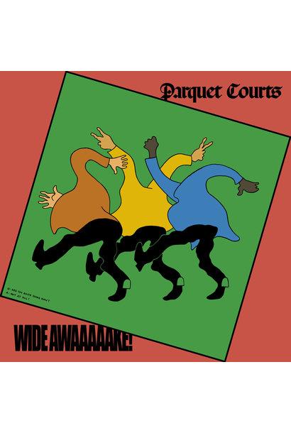 Parquet Courts • Wide Awake!