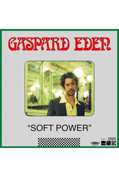 Gaspard Eden • Soft Power