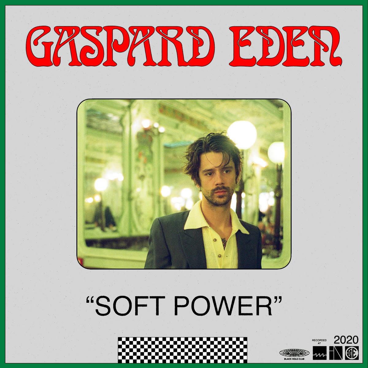 Gaspard Eden • Soft Power-1