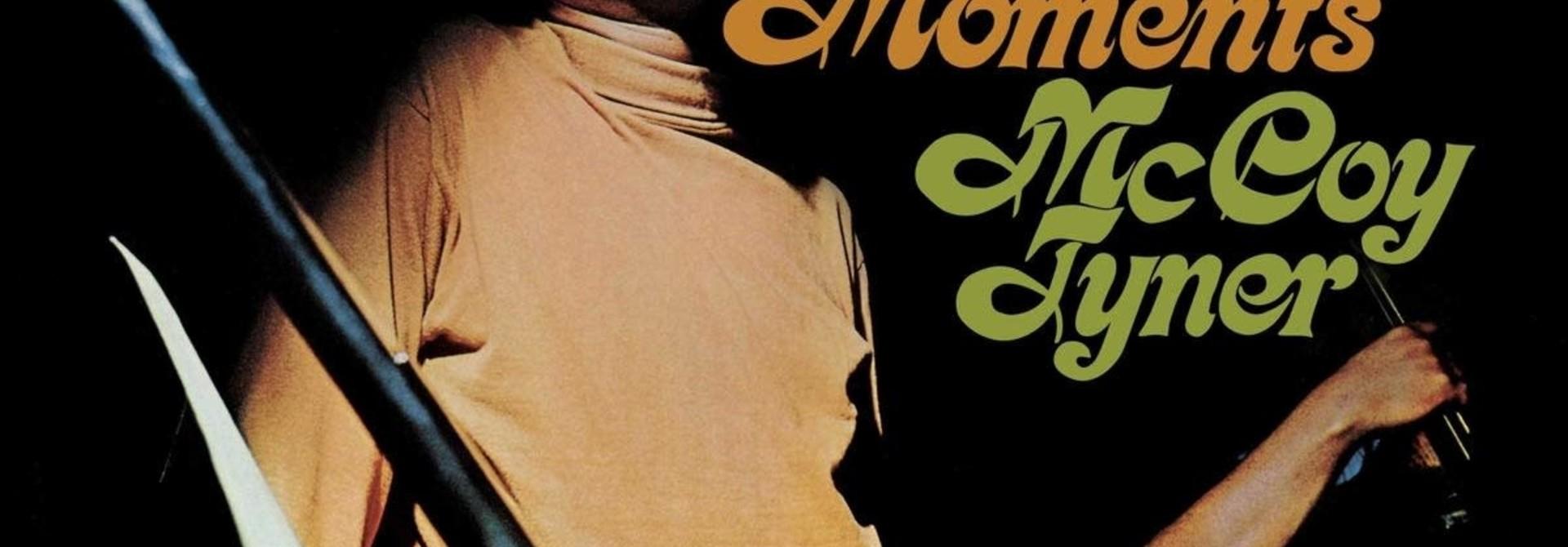 McCoy Tyner • Tender Moments (Série Tone Poet)