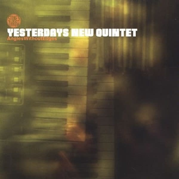 Yesterdays New Quintet • Angles Without Edges-1
