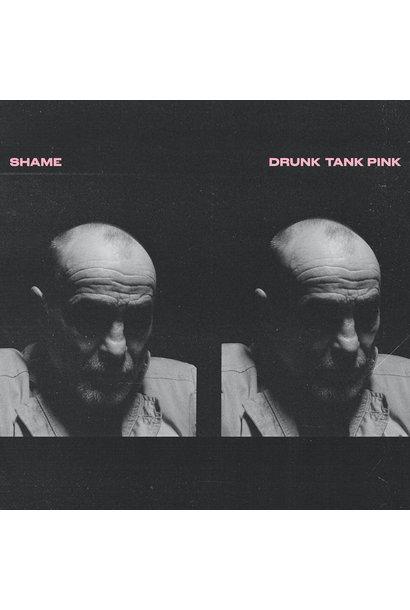 Shame • Drunk Tank Pink