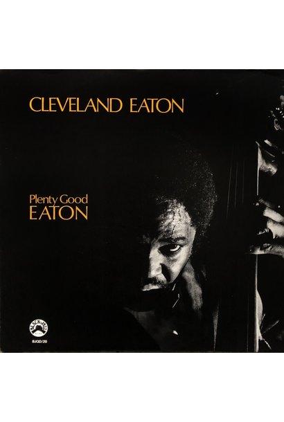 Cleveland Eaton • Plenty Good Eaton