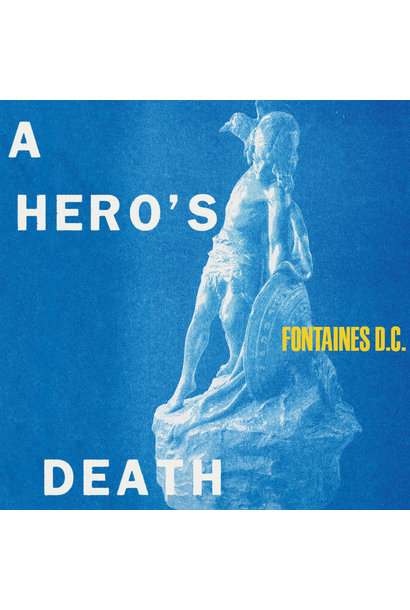 Fontaines DC • A Hero's Death