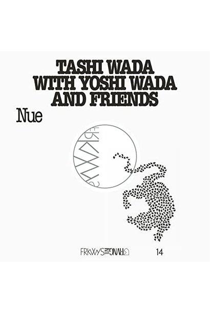 Tashi Wada with Yoshi Wada and Friends • FRKWYS Vol. 14 - Nue