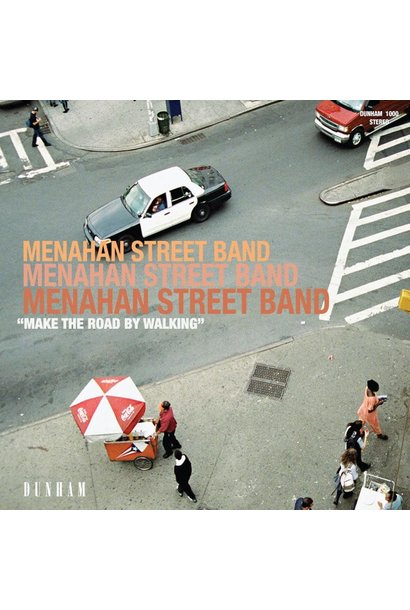 Menahan Street Band • Make The Road By Walking