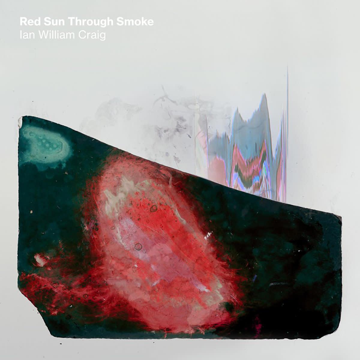 Ian William Craig • Red Sun Though Smoke-1