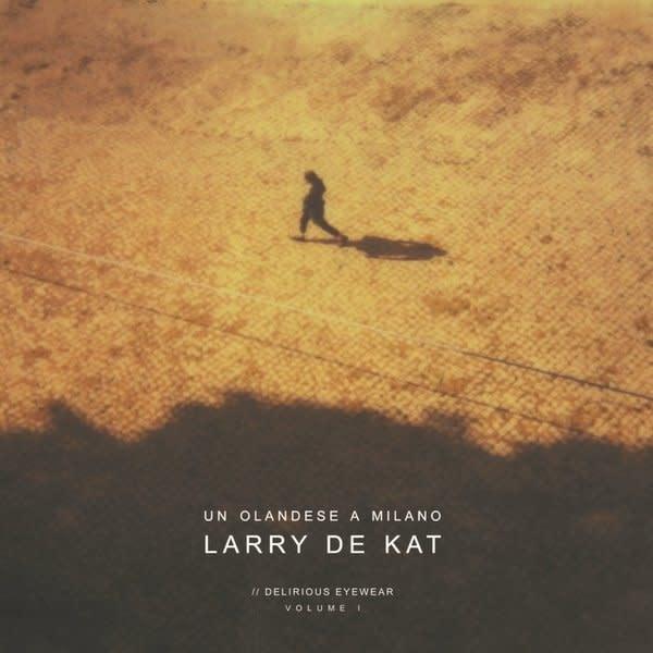 Larry De Kat • Un Olandese A Milano-1