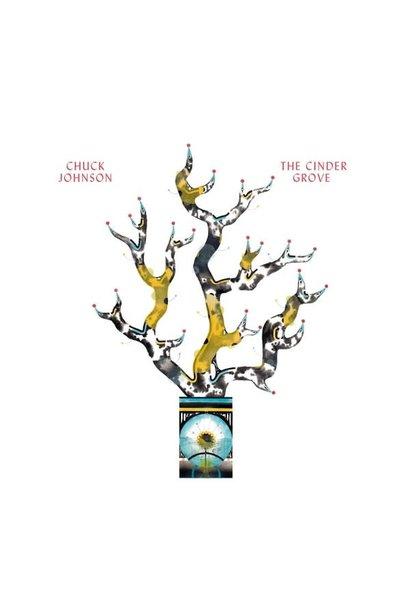 Chuck Johnson • The Cinder Grove