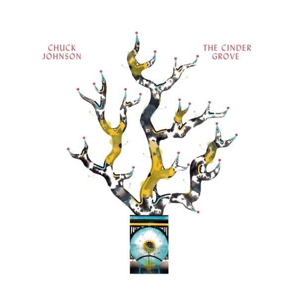 Chuck Johnson • The Cinder Grove-1