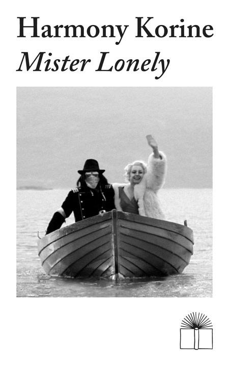 Harmony Korine • Mister Lonely-1