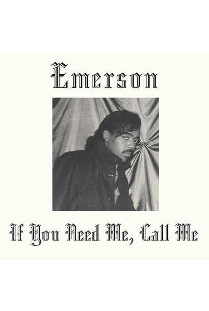 Emerson • If you Need Me, Call Me