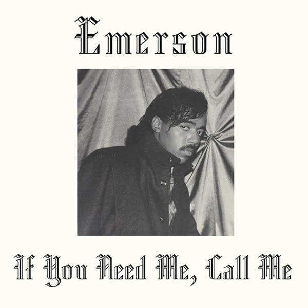 Emerson • If you Need Me, Call Me-1
